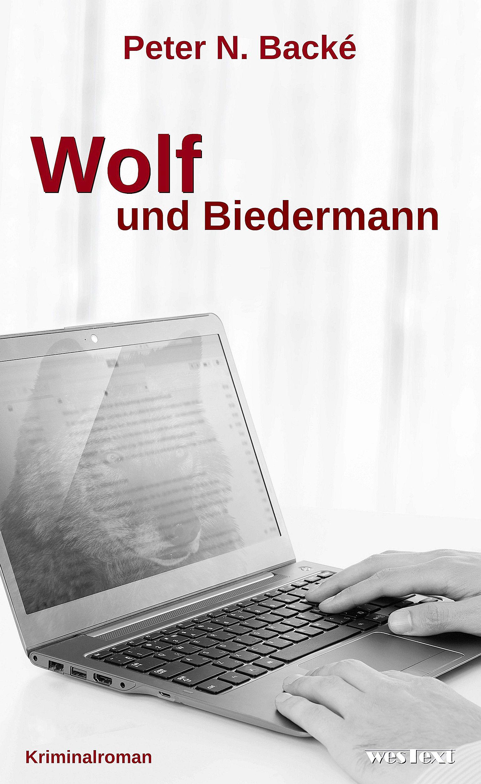 Wolf und Biedermann